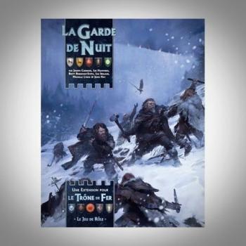 LE TRONE DE FER - GARDE DE LA NUIT