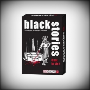 BLACK STORIES C'EST LA VIE